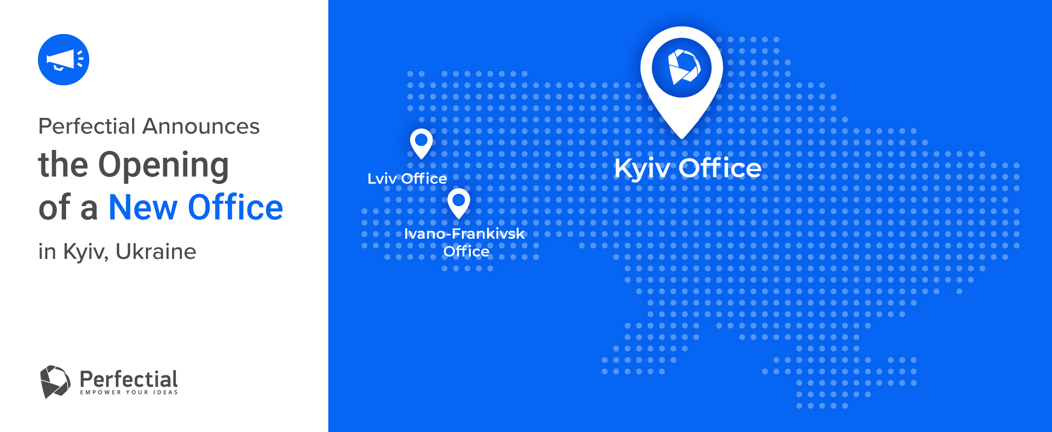 Perfectial Announces the Opening of a New Office in Kyiv, Ukraine